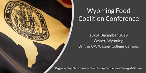 Wyoming Conference on Forming a State Food Coalition and Action Agenda