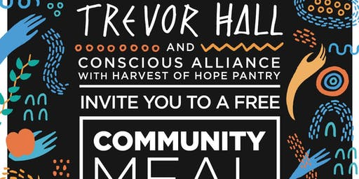 Trevor Hall and Conscious Alliance Community Meal