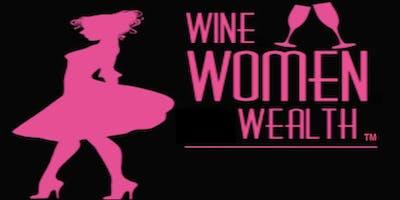 Wine Women Wealth - MOORE OKLAHOMA!