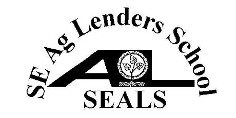 RESCHEDULED: 37th Annual SE AG Lenders School (SEALS) tickets