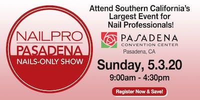 NAILPRO Pasadena Nails-only Show 2020