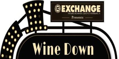 WINE DOWN EVENT PRESENTED BY THE BURG EXCHANGE tickets