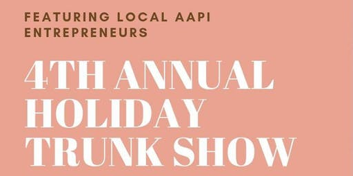 4th Annual AAPI Holiday Trunk Show