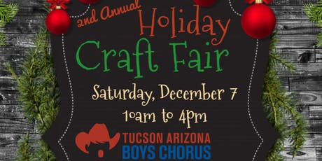 Tucson Arizona Boys Chorus Holiday Craft Fair tickets