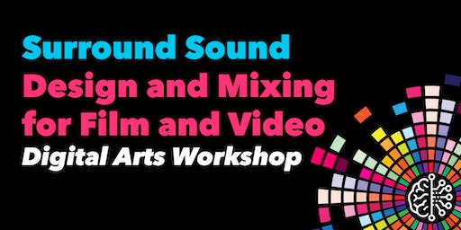 Surround Sound Design and Mixing for Film and Video