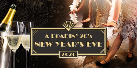 A Roarin' 20's New Year's Eve Party tickets