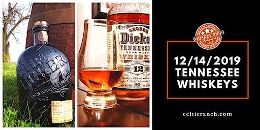 12/14/2019 Tennesse Whiskey Tastings