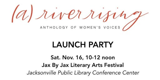 Launch Party: (a) river rising ~ Anthology of Women's Voices