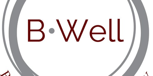 B-Well: Lunch & Learn - Helping You B-Well