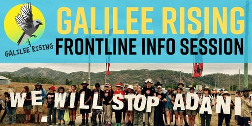 Melbourne: Galilee Rising Frontline Info - Step Up to #StopAdani