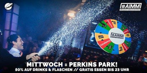 #AIMM - Glücksrad @ Perkins Park