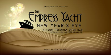 The Nautical Empress Yacht New Years Eve 2020 Party tickets