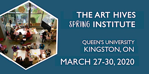 The Art Hives Spring Institute in Kingston, ON
