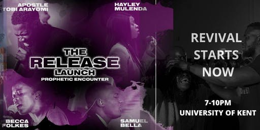 The Release Launch : Prophetic Encounter