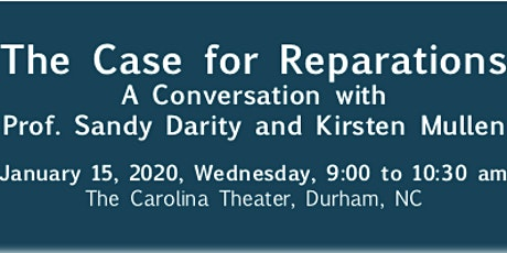 Case for Reparations: Conversation with Prof. Sandy Darity & Kristen Mullen tickets