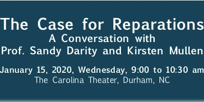 Case for Reparations: Conversation with Prof. Sandy Darity & Kristen Mullen