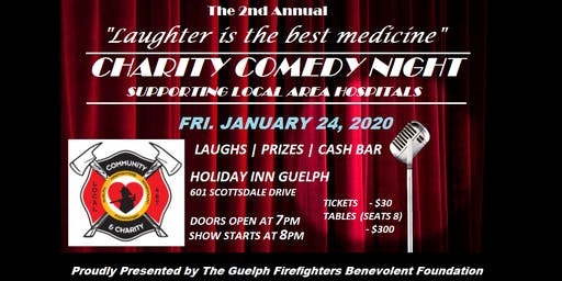 The 2nd Annual - Guelph Fire Charity Comedy Night