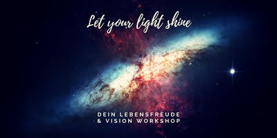 Let your light shine in 2020 - Lebensfreude & Vision Workshop