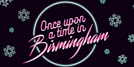 Once Upon a Time in Birmingham tickets
