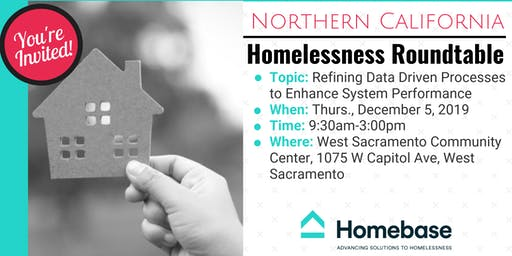 Northern California Homelessness Roundtable - December 5, 2019