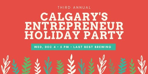 Calgary's Entrepreneur Holiday Party