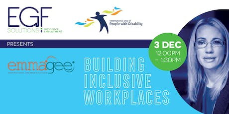 Building Inclusive Workplaces - FREE LUNCH EVENT tickets