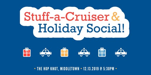 2019 Stuff-a-Cruiser and Holiday Social