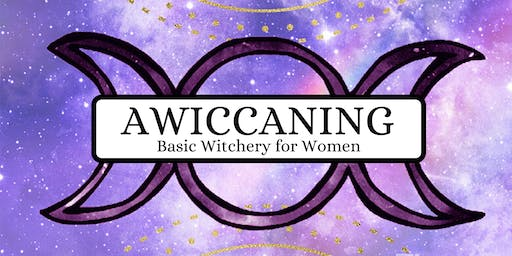 AWICCANING - Basic Witchery for Women