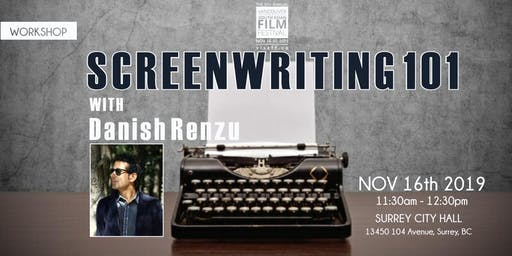 Screenwriting 101 with Danish Renzu