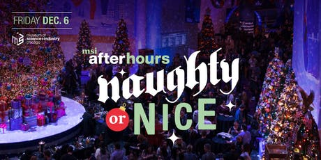 MSI After Hours: Naughty or Nice tickets