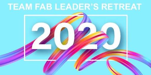 TEAM FAB LEADERS RETREAT 2020