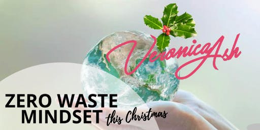 Zero Waste Mindset … the first step this Christmas