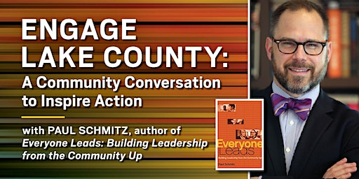Engage Lake County: A Community Conversation to Inspire Action