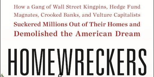 Homewreckers: A Provocative Conversation with Author Aaron Glantz