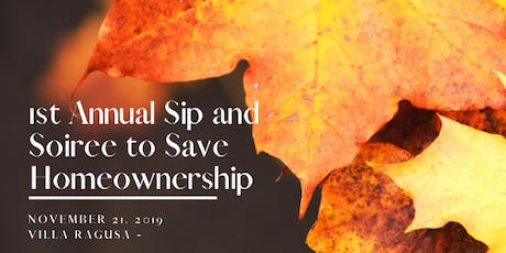 Sip and Soiree to Save Homeownership  Gala and Fundraiser - RHS Action Fund tickets