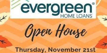 Evergreen Home Loans Open House - Roseville