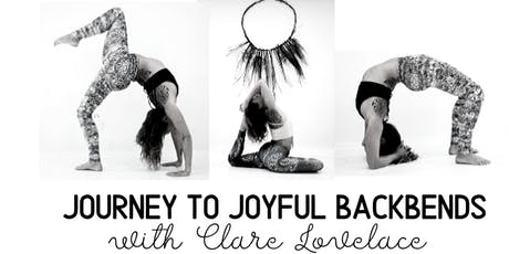 Journey to Joyful Backbends with Clare Lovelace tickets