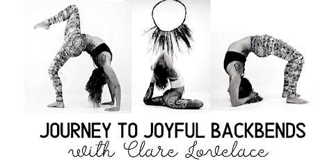 Journey to Joyful Backbends with Clare Lovelace tickets