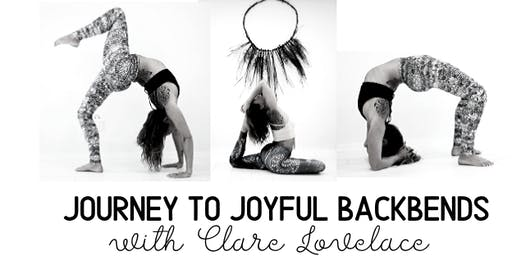 Journey to Joyful Backbends with Clare Lovelace