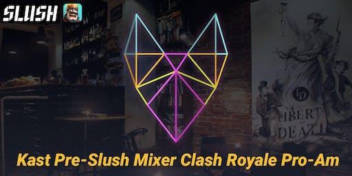 Kast Pre-Slush Mixer: Clash Royale Pro/Am