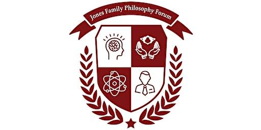 2020 Jones Family Philosophy Forum