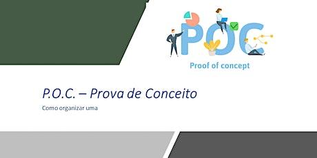Webinar:P.O.C. - Prova de conceito como organizar os trabalhos - 02/01- GRATUITO - ao vivo ingressos
