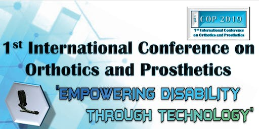 1st International Conference on Orthotics and Pros