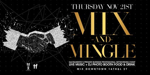 Mix & Mingle - A Free Monthly Business Networking Mixer