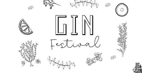 The Jug & Bottle Gin Festival Returns!