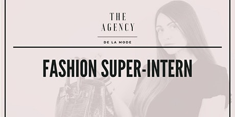 Fashion Super-Intern: Your Guide into a Career in the Fashion Industry tickets
