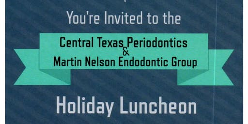 CTP & Martin Nelson Endodontic Group Holiday Luncheon