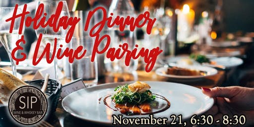 Holiday Dinner and Wine Pairing