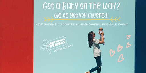 JBF-Henry County Spring 2020 New Parents & Adoptees  Pre-Sale/Mini-Shower