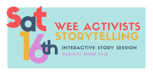 STORYTELLING for Wee Activists